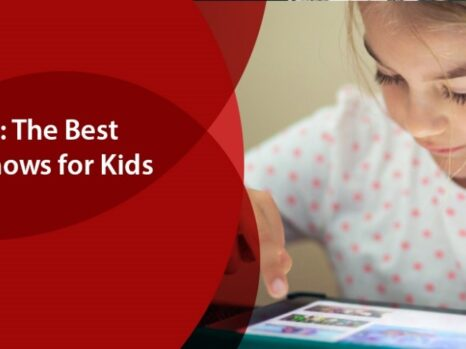 Best Educational TV Shows for Kids